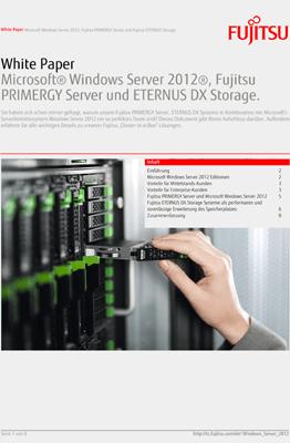 White Paper: Microsoft® Windows Server 2012®, Fujitsu PRIMERGY Server und ETERNUS DX Storage