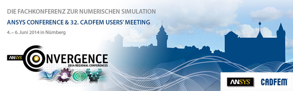 ANSYS Conference & 32. CADFEM Users' Meeting 2014