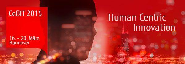 CeBIT 2015 Human Centric Innovation