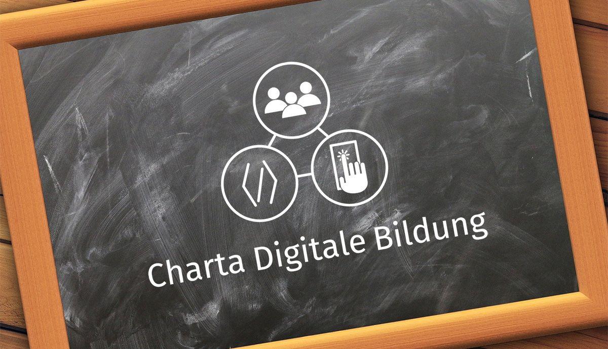 Wegweiser auch in unsicheren Zeiten – Charta Digitale Bildung