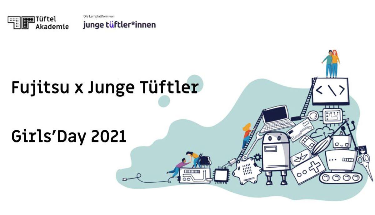 Fujitsu x Junge Tüftler - Girls'Day 2021